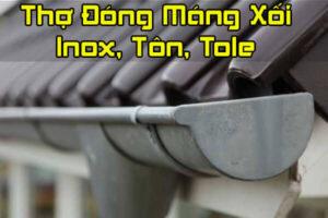 Thợ đóng máng xối Inox, Tôn, Tole